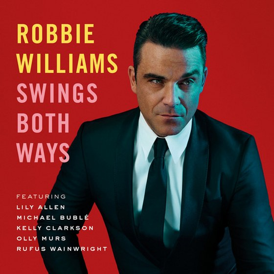 Robbie Williams. Swings Both Ways: Deluxe Edition (2013)